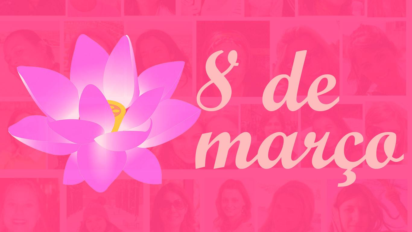 Por Que 8 De Marco E O Dia Internacional Da Mulher Aceb